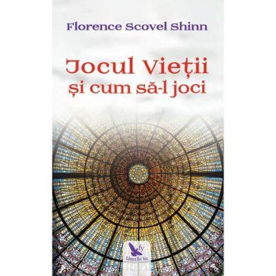Jocul vietii si cum sa-l joci ( Editura: For You, Autor: Florence Scovel Shinn, ISBN 978-606-639-298-3 )