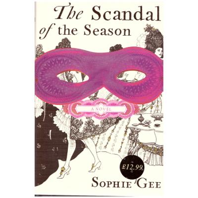 The Scandal of the Season ( Editura: Outlet - carte limba engleza, Autor: Sophie Gee ISBN 9780701181161 )