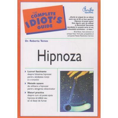 Hipnoza(Editura: Curtea Veche, Autor: Roberta Temes ISBN 9789736697449)