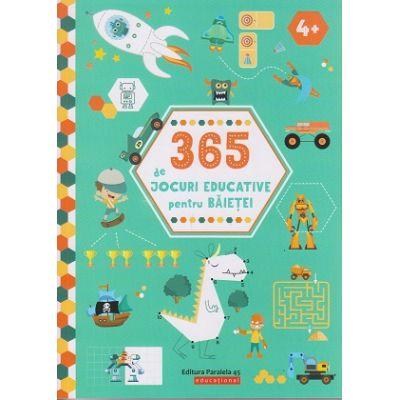 365 de jocuri educative pentru baietei 4+ ( Editura: Paralela 45, Autor: *** ISBN 978-973-47-3022-3 )