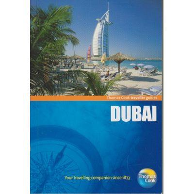 Dubai ( Editura: Outlet - carte in limba engleza, Autor: Thomas Cook traveller guides ISBN 9781848484467)