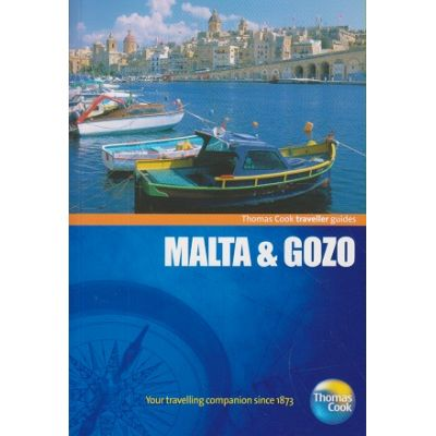 Malta & Gozo ( Editura: Outlet - carte in limba engleza, Autor: Thomas Cook traveller guides ISBN 978-1-84848-367-5)