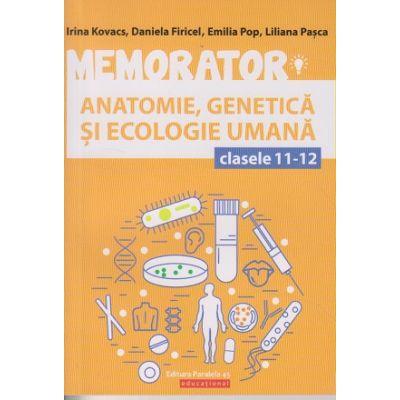Memorator Anatomie, Genetica si Ecologie Umana clasele 11-12 ( Editura: Paralela 45, Autori: Irina Kovacs, Daniela Firicel, Emilia Pop, Liliana Pasca ISBN 978-973-47-2898-5 )