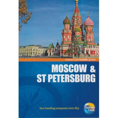 Moscow & ST Petersburg ( Editura: Outlet - carte in limba engleza, Autor: Thomas Cook traveller guides ISBN 9781848485457)