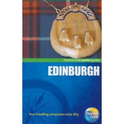 Edinburgh pocket guides ( Editura: Michelin Travel&Lifestyle/Books Outlet, Autor: Thomas Cook ISBN 9781848484108 )