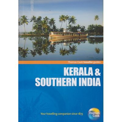 Kerala&Southern India Traveller Guides ( Editura: Michelin Travel&Lifestyle/Books Outlet, Autor: Thomas Cook ISBN 9781848482432 )