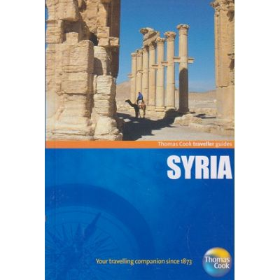 Syria Traveller Guides ( Michelin Travel&Lifestyle/Books Outlet, Autor: Thomas Cook ISBN 9781848482166 )