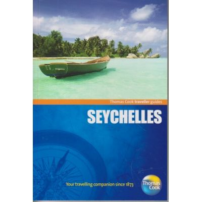 Seychelles ( Editura: Outlet - carte in limba engleza, Autor: Thomas Cook traveller guides ISBN 9781848483958)