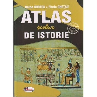 Atlas scolar de istorie (Editura: Aramis, Autori: Doina Burtea, Florin Ghetau ISBN 978-606-706-646-3)
