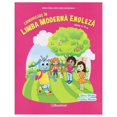 Comunicare in Limba moderna engleza clasa a II- a (Editura: Booklet, Autor: Elena Sticlea, Cristina Mircea ISBN 978-606-590-738-6 )