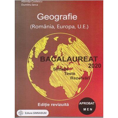 Geografie Bacalaureat 2020 Editie Revizuita ( Editura: Gimnasium, Autor: Albinita Costescu, Dumitru Iarca ISBN 978-973-7992-71-0 )