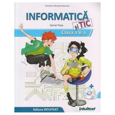 Informatică și TIC - Manual pentru clasa a V‑a ( Editura: Intuitext, Autor: Popa Daniel ISBN 9786068681788 )