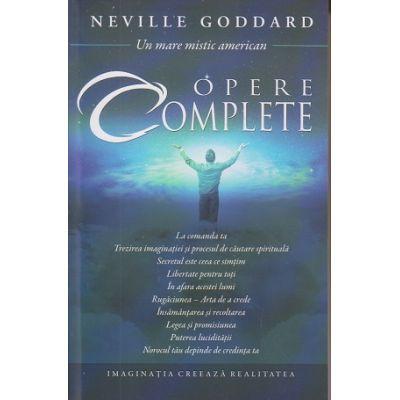 Opere complete (Editura: Adevar Divin, Autor: Neville Goddard ISBN 978-606-756-029-9 )