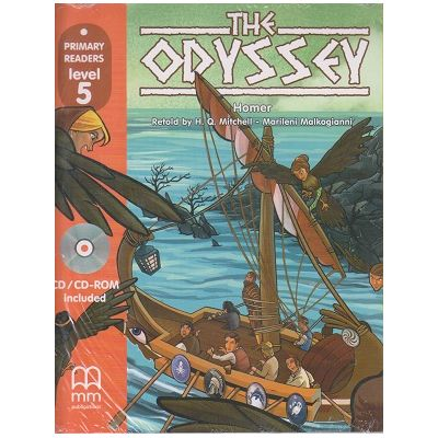 Primary Readers - The Odyssey - level 5 with CD ( Editura: MM Publications, Autor: H. Q. Mitchell, Marileni Malkogianni, ISBN 978-618-05-0896-3)