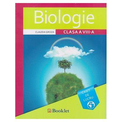 Biologie, caiet de lucru pentru clasa a VIII-a, GM156 (Editura: Booklet, Autor: Claudia Groza ISBN 9786065905283)