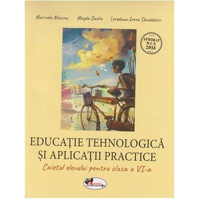 Educatie tehnologica si aplicatii practice. Caietul elevului pentru clasa a VI-a ( Editura: Aramis, Autori: Marinela Mocanu, Magda Dache, Loredana-Irena Sandulescu ISBN 9786060091127)