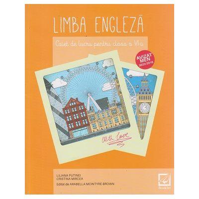 Limba engleza, caiet de lucru pentru clasa a VI-a, EN082 (Editura: Booklet, Autori: Liliana Putinei, Cristina Mircea ISBN 9786065907102)