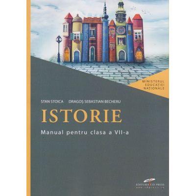 Istorie, manual pentru clasa a VII-a ( Editura: CD Press, Autori: Stan Stoica, Dragos Sebastian Becheru ISBN 9786065284517)