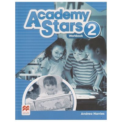 Academy Stars 2 Workbook (Editura: Macmillan, Autor: Andrea Harries ISBN 978-0-230-48992-9 )