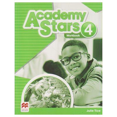 Academy Stars 4 Workbook ( Editura: Macmillan, Autor: Julie Tice ISBN 978-0-230-49012-3)