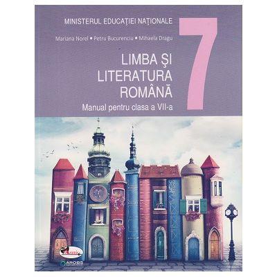 Limba si literatura romana. Manual pentru clasa a VII-a ( Editura: Aramis, Autori: Mariana Norel, Petru Bucurenciu, Mihaela Dragu ISBN 9786060091882)