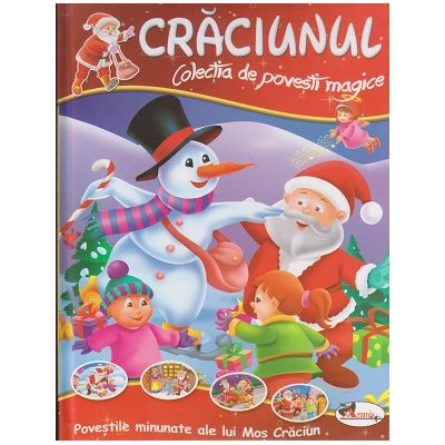 Craciunul colectia de povesti magice( Editura: Aramis ISBN 9786067064612)