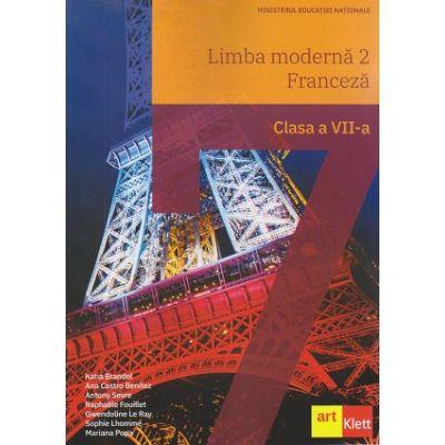 Franceza manual pentru clasa a 7a Limba moderna 2 ( Editura: Art, Autor: Katia Brandet ISBN 9786068964829)