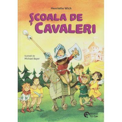 Scoala de cavaleri(Editura: Booklet, Autor: Henriette Wich ISBN 9786065908024)