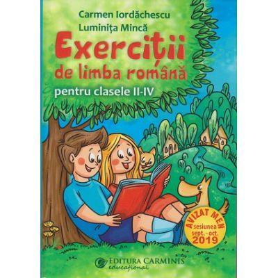 Exercitii de limba romana pentru clasele 2-4( Editura: Carminis, Autor: Carmen Iordachescu, Luminita Minca ISBN 9789731233888)