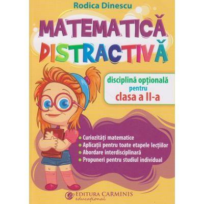 Matematica distractiva clasa a 2 a (Editura: Carminis, Autor: Rodiuca Dinescu ISBN 9789731233864)
