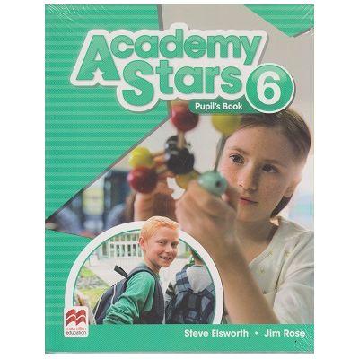 Academy Stars 6 Pupil s Book ( Editura: Macmillan, Autor: Steve Elsworth, Jim Rose ISBN 978-0-230-49031-4)