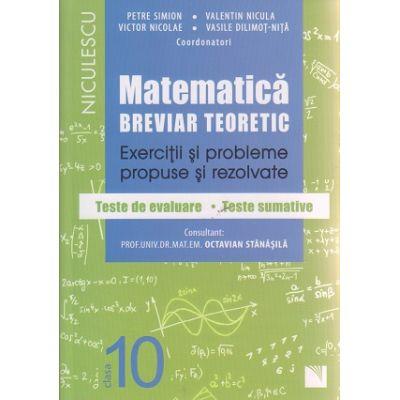Matematica breviar teoretic clasa a 10 a mate-info (Editura: Niculescu, Autor: Petre Simion, Valentin Nicula ISBN 978-606-38-0161-7)