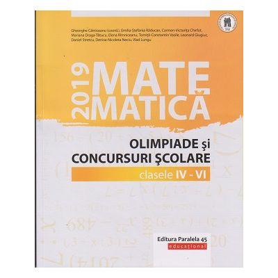 Olimpiade si concursuri clasele 4-6 2019 (Editura: Paralela 45, Autor: Gheorghe Cainiceanu ISBN 9789734731107)