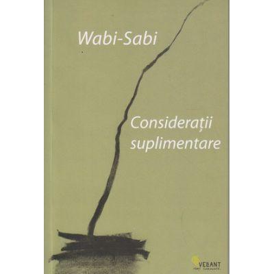 Consideratii suplimentare(Editura: Vellant, Autor: Wabi-Sabi ISBN 978-606-980-081-2)