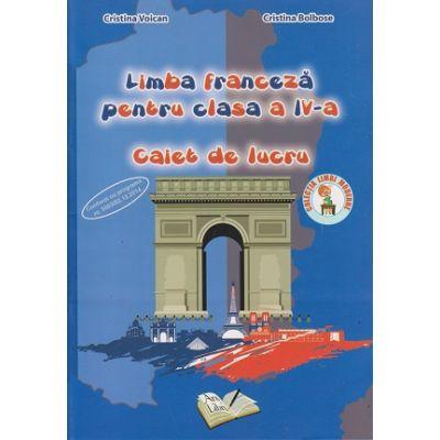 Limba Franceza pentru clasa a 4 a caiet de lucru(Editura: Ars Libri, Autor: Cristina Voican ISBN 978-606-3-0004-3)