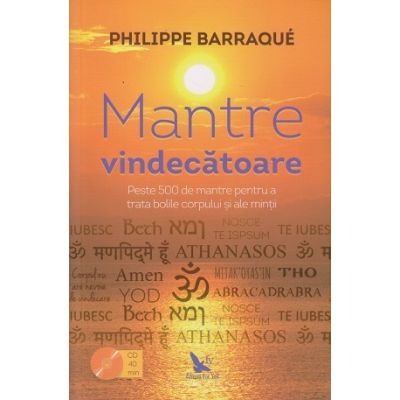 Mantre vindecatoare (Editura: For you, Autor: Philippe Barraque ISBN 978-606-639-318-8)