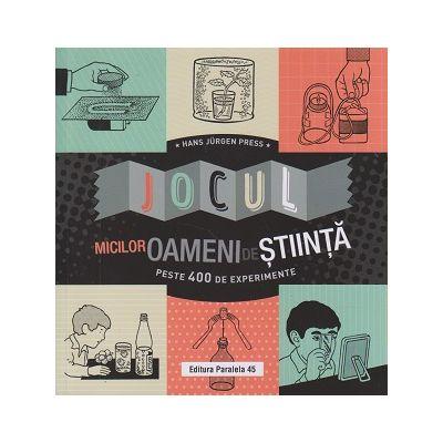 Jocul micilor oameni de stiinta(Editura: Paralela 45, Autor: Hans Jurgen Press ISBN 978-973-47-3118-3)