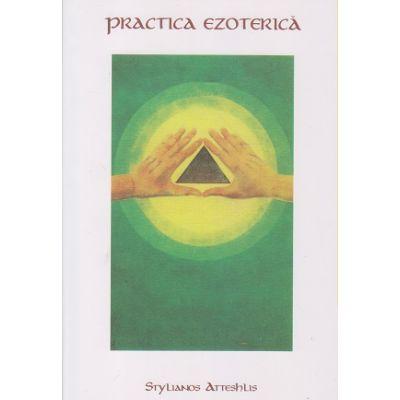 Practica ezoterica(ISBN 978-606-92951-1-3)