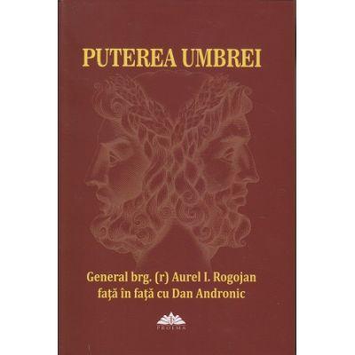 Puterea umbrei(Editura: Proema ISBN 978-606-036-004-9)