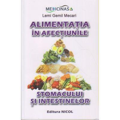 Alimentatia in afectiunile stomacului si intestinelor (Editura: Medicinas, Autor: Lemi Gemil Mecari ISBN 978-606-8558-21-9)