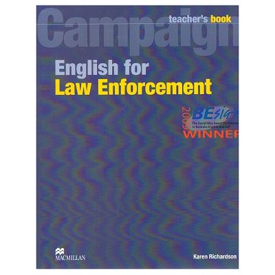 Campaign English for Law Enforcement Teacher's Book ( Editura: Macmillan, Autor: Karen Richardson ISBN 978-0-2307-3257-5)