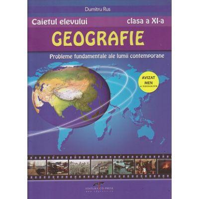 Geografie caietul elevului pentru clasa a 11 a (Editura: CD Press, Autor: Dumitru Rus ISBN 9786065281486)