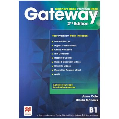 Gateway Teacher's Book Premium Pack 2nd Edition B1 ( Editura: Macmillan, Autori: Anna Cole, Ursula Mallows ISBN 978-0-230-47313-3)