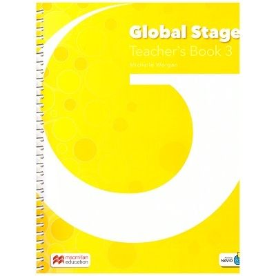 Global Stage Teacher's Book 3 ( Editura: Macmillan, Autor: Michelle Worgan ISBN 978-1-380-00234-1)