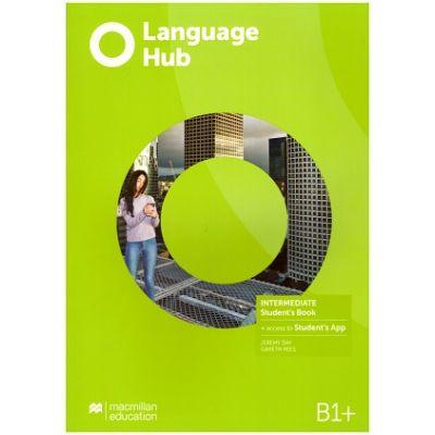 Language Hub Intermediate SB + access to Student's App B1+ ( Editura: Macmillan, Autori: Jeremy Day, Gareth Rees ISBN 978-1-380-01710-9)