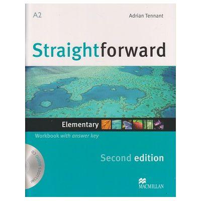 Straightforward Elementary Workbook Second Edition (Editura: Macmillan, Autor: Adrian Tennant ISBN 978-0-230-42306-0)