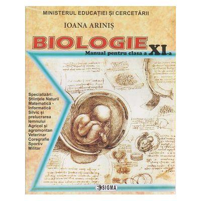 Biologie manual penttru clasa a 11 a (Editura: Sigma, Autor: Ioana Arinis ISBN 9786067273496)