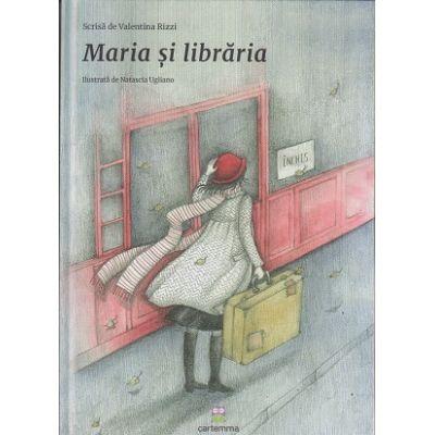 Maria si libraria(Editura: Cartemma, Autor: Valentina Rizzi ISBN 978-606-94637-0-3)