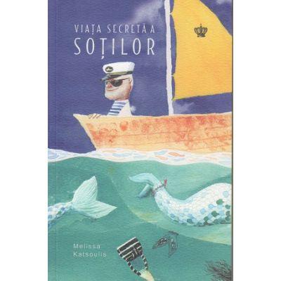 Viata secreta a sotilor(Editura: Baroque, Autor: Melissa Katsoulis ISBN 9786068977591)