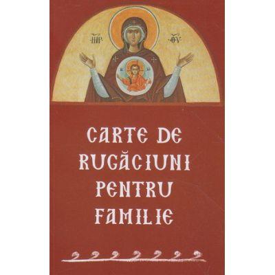 Carte de rugaciuni pentru familie(Editura: Sophia ISBN 9787311365831)